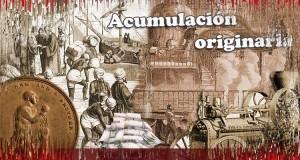 """""""Marx y la acumulación primitiva"""" - texto de Massimo De Angelis - publicado en el blog Marx desde cero en mayo de 2013 - Interesante para la formación Portada_acumulacion-46-sliced"""